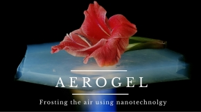 Aerogels: all you need to know